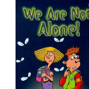 We are Not Alone and Other Paranormal Poems