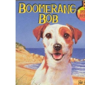 Boomerang Bob: No.27 (Puppy Patrol S.)