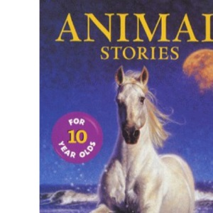 Animal Stories for Ten Year Olds