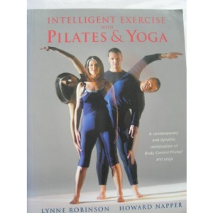 Intelligent Exercises with Pilates and Yoga