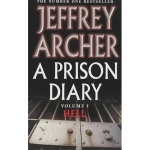 A Prison Diary: Volume 1 - Hell
