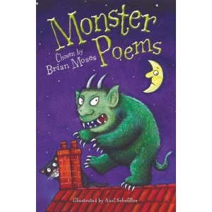 Monster Poems: chosen by: Chosen by Brian Moses