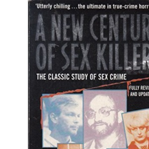 A New Century of Sex Killers
