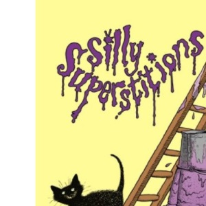 Silly Superstitions: poems chosen by
