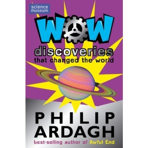 Wow! Discoveries: that Changed the World