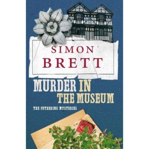 Murder in the Museum: The Fethering Mysteries