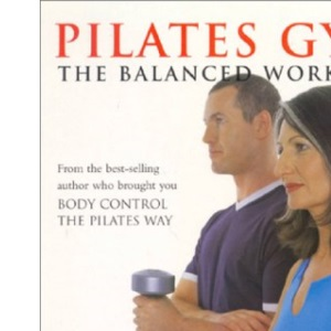 Pilates Gym: The Balanced Workout