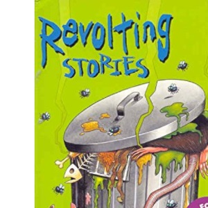 Revolting Stories For Ten Year Olds