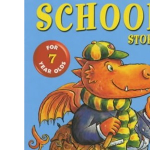 School Stories for Seven Year Olds