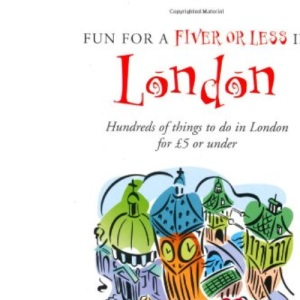 Fun for a Fiver in London