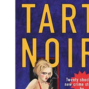 Tart Noir: An Anthology