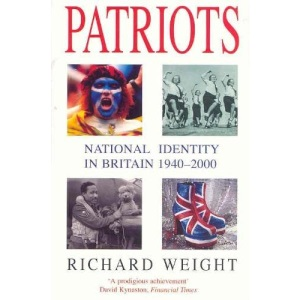 Patriots: National Identity in Britain 1940-2000