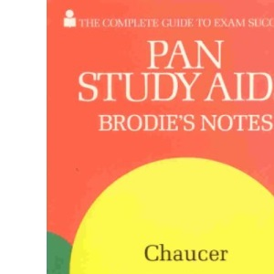 Brodie's Notes on Chaucer's Miller's Tale (Pan study aids)