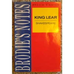 Brodie's Notes on William Shakespeare's King Lear (Pan study aids)
