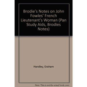 Brodie's Notes on John Fowles' French Lieutenant's Woman (Pan Study Aids, Brodies Notes)