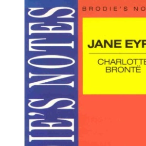 Brodie's Notes on Charlotte Bronte's Jane Eyre (Pan study aids)