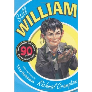 Still William: 90th Anniversary Edition (Just William)