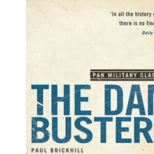 The Dam Busters: (Pan Military Classics Series)