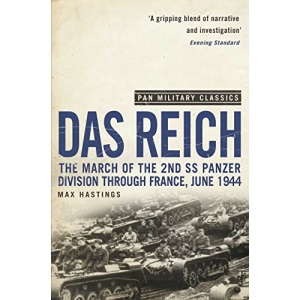 Das Reich: The March of the 2nd SS Panzer Division Through France, June 1944 (Pan Military Classics) (Pan Military Classics Series)
