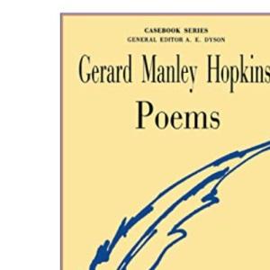 Gerard Manley Hopkins: Poems (Casebooks Series)