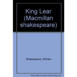 King Lear (Macmillan shakespeare)