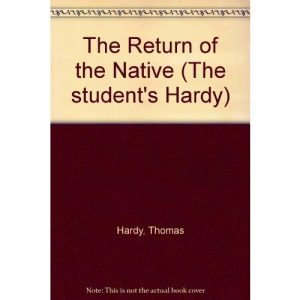 The Return of the Native (The student's Hardy)