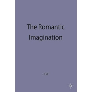 The Romantic Imagination (Casebook)