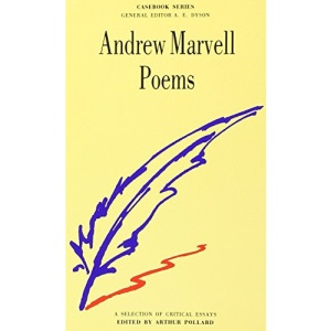 Andrew Marvell's Poems (Casebook)