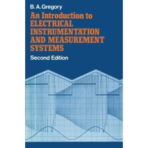 Introduction to Electrical Instrumentation and Measurement Systems