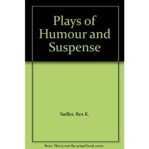 Plays of Humour and Suspense