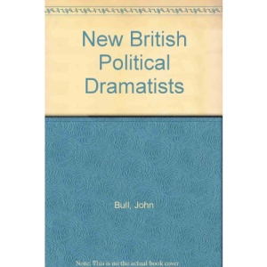 New British Political Dramatists (Modern Dramatists)