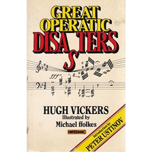 Great Operatic Disasters (Papermacs)