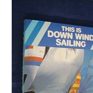 This Is Down Wind Sailing