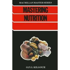 Mastering Nutrition (Macmillan Master Guides)