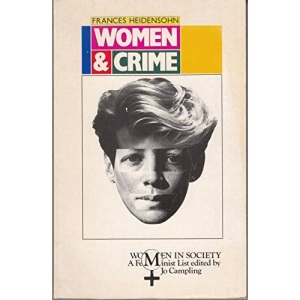 Women and Crime (Women in Society S.)
