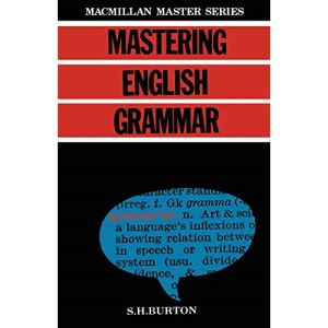 Mastering English Grammar (Palgrave Master Series)