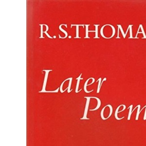 Later Poems, 1972-82