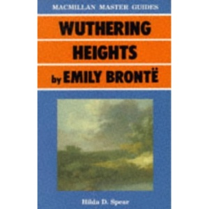 Wuthering Heights by Emily Bronte (Palgrave Master Guides)