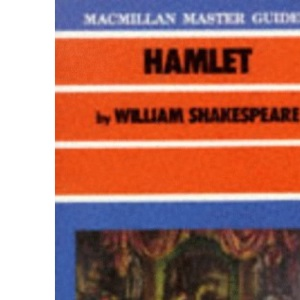 Hamlet by William Shakespeare (Master Guides)