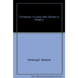 Christianity: A Living Faith (Studies in Religion)