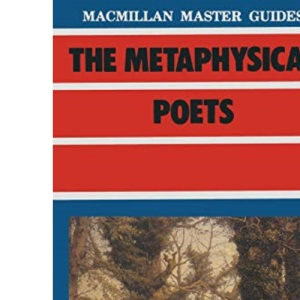 The Metaphysical Poets (Master Guides)
