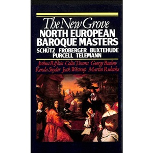The New Grove North European Baroque Masters: Schutz, Froberger, Buxtehude, Purcell, Telemann (New Grove Composer Biography)