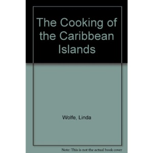 The Cooking of the Caribbean Islands