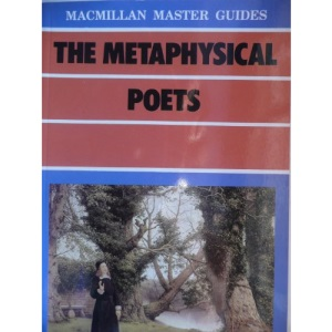 The Metaphysical Poets (Macmillan Master Guides)