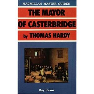 Mayor of Casterbridge by Thomas Hardy (Palgrave Master Guides)