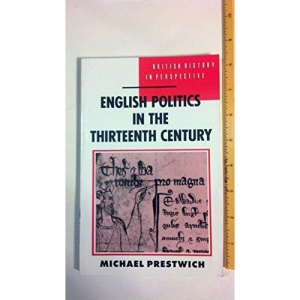 English Politics in the Thirteenth Century (British History in Perspective)