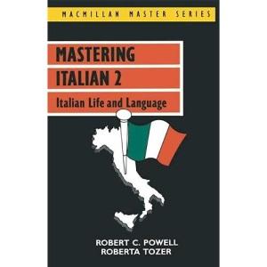 Mastering Italian 2: Italian Life and Language (Macmillan Master Series (Languages))