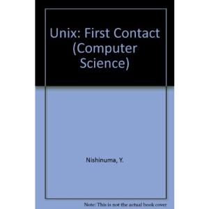 Unix: First Contact (Computer Science)