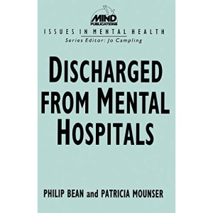 Discharged from Mental Hospitals (Issues in Mental Health)