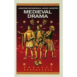 Mediaeval Drama (English dramatists)